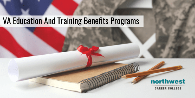 VA Education And Training Benefits